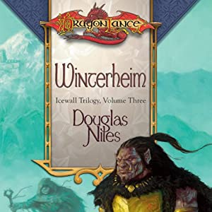 Winterheim: Dragonlance: Icewall Trilogy, Book 3 | [Douglas Niles]