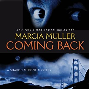 Coming Back | [Marcia Muller]