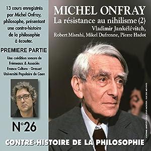 Contre-histoire de la philosophie 26.1 Discours