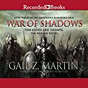 War of Shadows Audiobook by Gail Z. Martin Narrated by Tim Gerard Reynolds