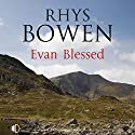 Evan Blessed Audiobook by Rhys Bowen Narrated by Gareth Armstrong