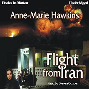 Flight from Iran | [Anne-Marie Hawkins]