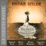 A Woman of No Importance | [Oscar Wilde]