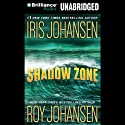 Shadow Zone Audiobook by Iris Johansen, Roy Johansen Narrated by Jennifer Van Dyck