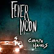 Fever Moon | [Carolyn Haines]