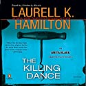 The Killing Dance: Anita Blake, Vampire Hunter, Book 6 Audiobook by Laurell K. Hamilton Narrated by Kimberly Alexis