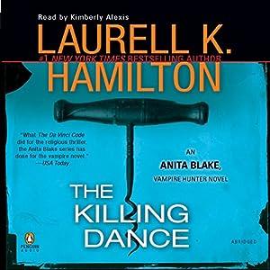 The Killing Dance: Anita Blake, Vampire Hunter, Book 6 | [Laurell K. Hamilton]