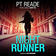 Night Runner Audiobook by P. T. Reade Narrated by Jay Prichard