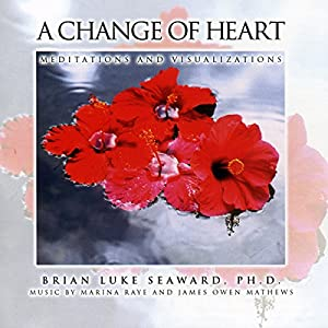 A Change of Heart: Meditations and Visualizations Audiobook