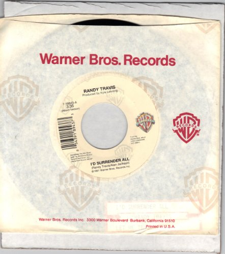 TRAVIS, Randy/I'd Surrender All/45rpm record