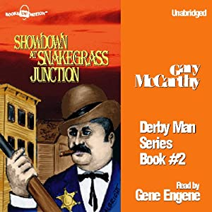 Showdown at Snakegrass Junction: The Derby Man, Book 2 | [Gary McCarthy]