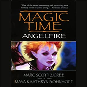 Magic Time: Angelfire | [Marc Scott Zicree]