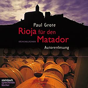 Rioja für den Matador Hörbuch