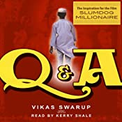 Slumdog Millionaire (a.k.a. Q&A) | [Vikas Swarup]
