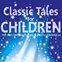 Classic Tales for Children (       UNABRIDGED) by Christian Hans Narrated by Tony Anderson