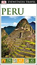 Peru (DK Eyewitness Travel Guides)