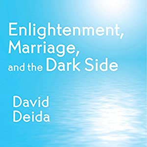 Enlightenment, Marriage, and the Dark Side Speech