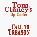 Call to Treason: Tom Clancy's Op-Center #11 | Steve Pieczenik,Jeff Rovin,Tom Clancy