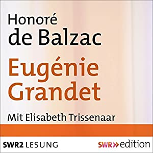 Eugénie Grandet Hörbuch