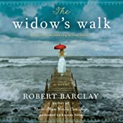 The Widow's Walk: A Novel | [Robert Barclay]