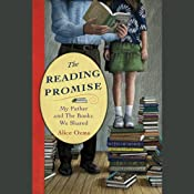 The Reading Promise: My Father and the Books We Shared | [Alice Ozma, Jim Brozina (foreword)]