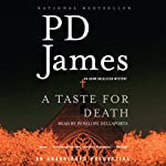 A Taste for Death (       UNABRIDGED) by P. D. James Narrated by Penelope Dellaporta