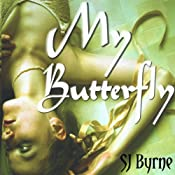 My Butterfly, Volume 2 | [SJ Byrne]