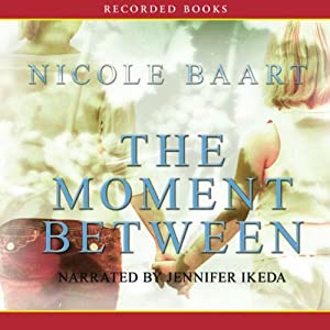 The Moment Between | [Nicole Baart]