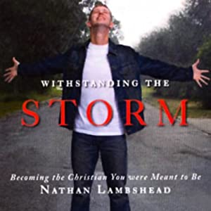 Withstanding the Storm | [Nathan Lambshead]