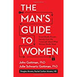 """Buy The Man's Guide to Women: Scientifically Proven Secrets from the """"Love"""" Lab About What Women Really Want"""
