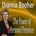 The Power of Personal Presence (       UNABRIDGED) by Dianna Booher