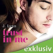 Trust in me (Wait for You 3) | J. Lynn