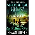 Supercritical Audiobook by Shawn Kupfer Narrated by Victor Bevine