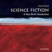 Science Fiction: A Very Short Introduction | [David Seed]