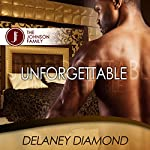 Unforgettable: Johnson Family, Volume 1 | Delaney Diamond