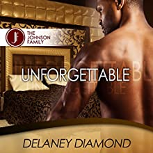 Unforgettable: Johnson Family, Volume 1 Audiobook by Delaney Diamond Narrated by Michael Pauley