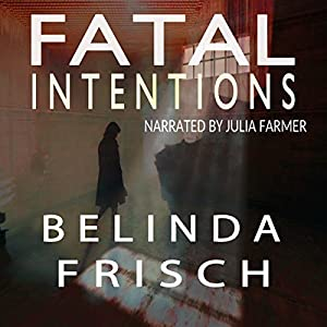 Fatal Intentions Audiobook