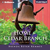 Home to Cedar Branch: Quaker Cafe, Book 2 | Brenda Bevan Remmes