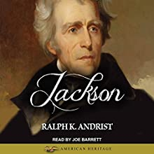 Jackson Audiobook by Ralph K. Andrist Narrated by Joe Barrett
