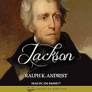 Jackson Hörbuch von Ralph K. Andrist Gesprochen von: Joe Barrett