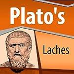 Plato's Laches |  Plato
