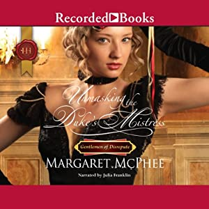 Unmasking the Duke's Mistress Audiobook