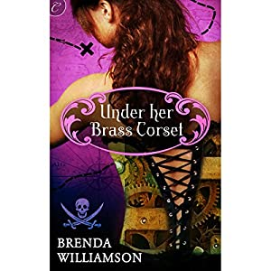 Under Her Brass Corset Audiobook
