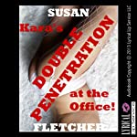 Kara's Double Penetration at the Office: A Rough Double Team Sex Short | Susan Fletcher