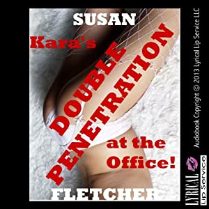 Kara's Double Penetration at the Office Audiobook
