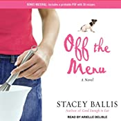 Off the Menu | [Stacey Ballis]