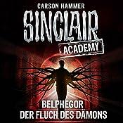 Belphegor: Der Fluch des Dämons (Sinclair Academy 1) | Carson Hammer
