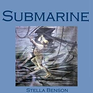 Submarine | [Stella Benson]