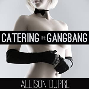 Catering the Gangbang Audiobook