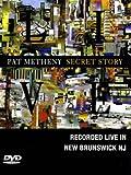 Secret story dvd pat metheny 557